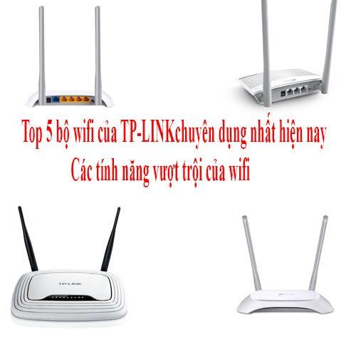 Bộ phát wifi TP Link : Top 5 Bộ phát wifi TP link 2 râu giá dưới 300k