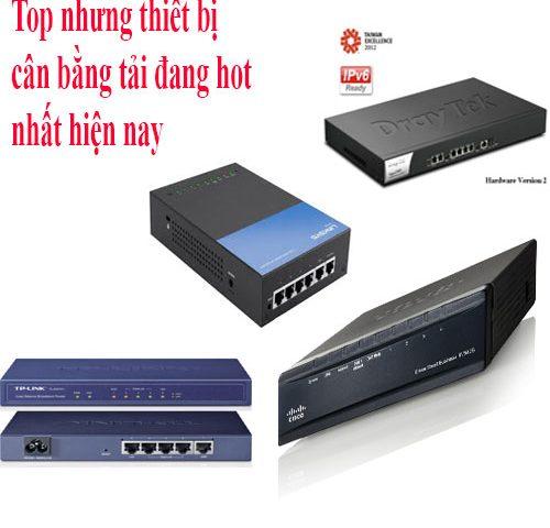 Top 5 thiết bi cân bằng tải phổ thông hiện nay