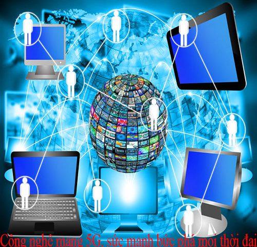 Sức mạnh Mạng 5G – Kẻ thù tiềm ẩn của các thiết bị mạng Lan – Wifi