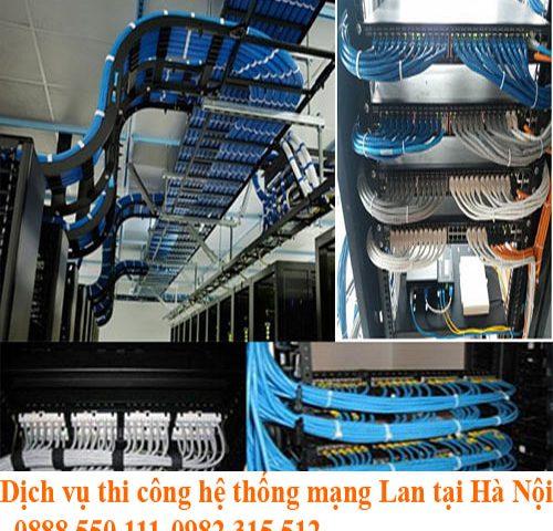 Dịch vụ thi công mạng Lan Hà Nội