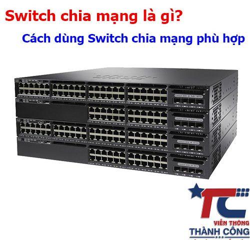 Switch chia mạng là gì?