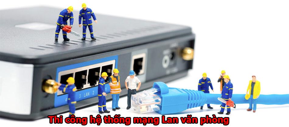 Thi công hệ thống mạng Lan
